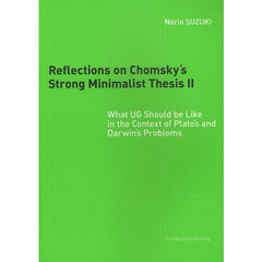 Reflections On Chomsky's Strong Minimalist Thesis 2