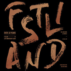 FTISLAND/OVER 10 YEARS : 10TH ANNIVERSARY(輸入盤/初回ポスター付き)