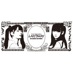 The Idol Formerly Known As LADYBABY/アゲアゲお札ドデカタオル