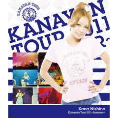 西野カナ/Kanayan Tour 2011 ?Summer?(Blu?ray Disc)
