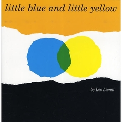 【洋書】Little Blue and Little Yellow