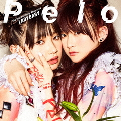 The Idol Formerly Known As LADYBABY/Pelo(初回限定盤)