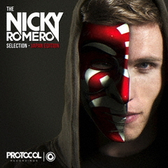 Protocol Presents:The Nicky Romero Selection - Japan Edition