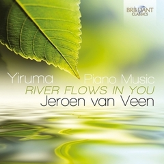 JEROEN VAN VEEN/YIRUMA : RIVER FLOWS IN YOU