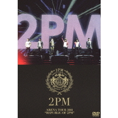 "2PM/2PM ARENA TOUR 2011 ""REPUBLIC OF 2PM"" <通常盤>"