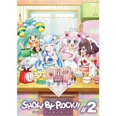 SHOW BY ROCK!!# 2[PCBE-55542][DVD]