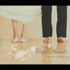 Virgin Road~The BEST of Wedding Songs~
