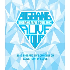2012 BIGBANG LIVE CONCERT CD : ALIVE TOUR IN SEOUL(輸入盤)