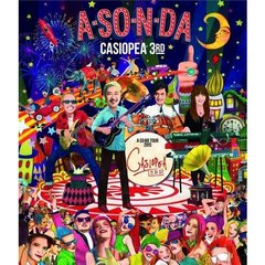 CASIOPEA 3rd/A・SO・N・DA ~A・SO・BO TOUR 2015~(Blu-ray Disc)