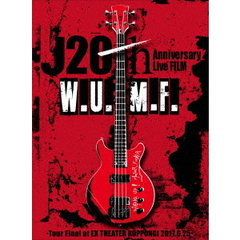 J/J 20th Anniversary Live FILM [W.U.M.F.] -Tour Final at EX THEATER ROPPONGI 2017.6.25- <初回生産限定盤>