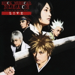 ROCK MUSICAL BLEACH The Dark of The Bleeding Moon LIVE