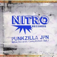 PUNKZILLA JPN-Nitro Records Compilation Vol.1
