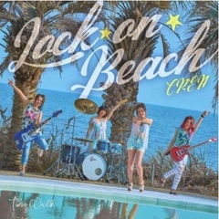 CREA/LOCK☆ON☆BEACH / Time Walk(LOCK☆ON☆BEACH盤)