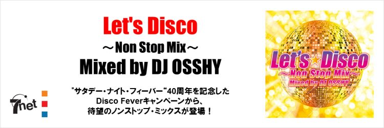 Let's Disco -Non Stop Mix- Mixed by DJ OSSHY