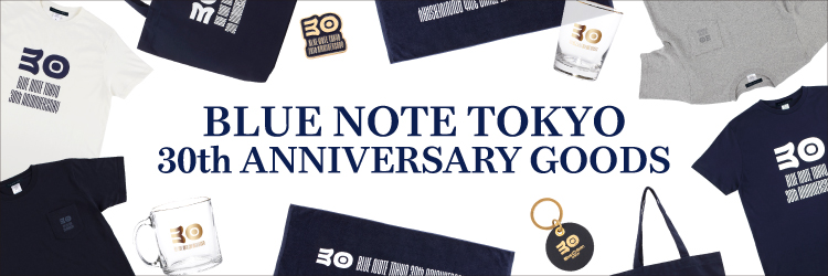 BLUE NOTE TOKYO 30thアニヴァーサリーグッズ