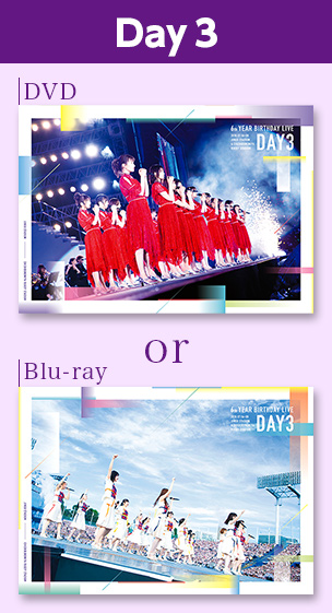 6th YEAR BIRTHDAY LIVE  Day3 DVD or Blu-ray