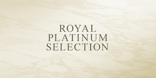 ROYAL PLATINUM SELECTION