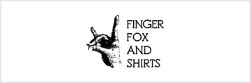 FINGER FOX AND SHIRTS(フィンガーフォックスアンドシャツ)
