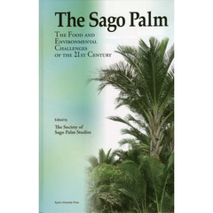 The Sago Palm The Food and Environmental Challenges of the 21st Century