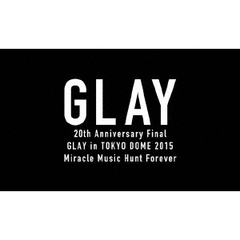 GLAY/20th Anniversary Final GLAY in TOKYO DOME 2015 Miracle Music Hunt Forever -PREMIUM BOX- <20000セット限定生産>(Blu-ray Disc)