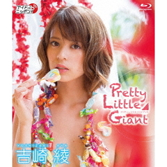 吉崎綾/Pretty Little Giant(Blu-ray Disc)