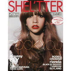 SHEL'TTER #27(2013AUTUMN) ROCK YOU!moussy/SLY/RODEO CROWNS/rienda/BLACK BY MOUSSY etc.