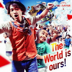 The World is ours!(初回限定盤)