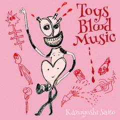 斉藤和義/Toys Blood Music