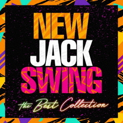 New Jack Swing ~ The Best Collection(仮)