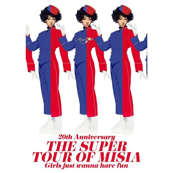 MISIA/20th Anniversary THE SUPER TOUR OF MISIA Girls just wanna have fun(Blu-ray Disc)