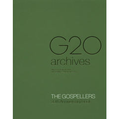 G20 archives THE GOSPELLERS 20th Anniversary Book All you need to know about the Gosp?