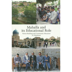 Mahalla and its Educational Role Nation‐Building and Community Education in Uzbekista?