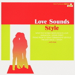 LOVE SOUNDS STYLE-BMG Funhouse Edition