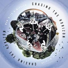 MAN WITH A MISSION/CHASING THE HORIZON (WORLD EDITION)(輸入盤)