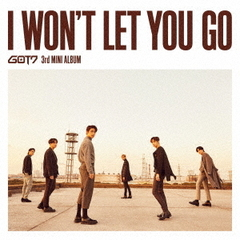 GOT7/I WON'T LET YOU GO(初回生産限定盤A/CD+DVD)