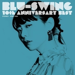 BLU-SWING 10th ANNIVERSARY BEST