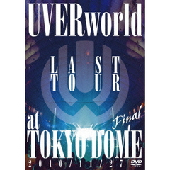 UVERworld/LAST TOUR FINAL at TOKYO DOME