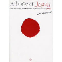 A Taste of Japan CROSS-CULTURAL OBSERVATIONS OF AMERICA AND JAPAN