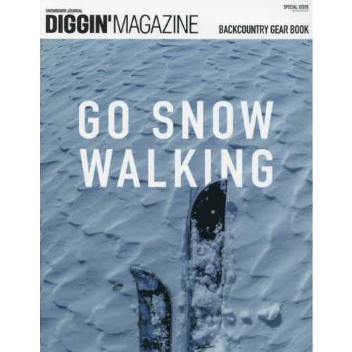 DIGGIN'MAGAZINE SNOWBOARD JOURNAL SPECIAL ISSUE〔2〕