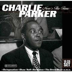 CHARLIE PARKER/NOW'S THE TIME (輸入盤)
