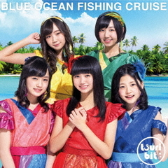 Blue Ocean Fishing Cruise(初回生産限定盤)