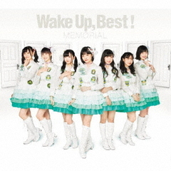Wake Up,Best! MEMORIAL