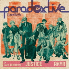 "Paradox Live Stage Battle""JUSTICE"""