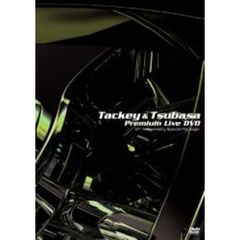 タッキー&翼/TACKEY & TSUBASA Premium Live DVD~5th Anniversary Special Package~ <ジャケットC/通常版>