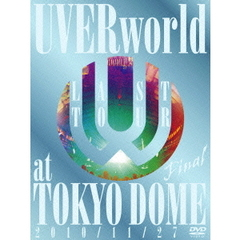 UVERworld/LAST TOUR FINAL at TOKYO DOME <初回生産限定盤>