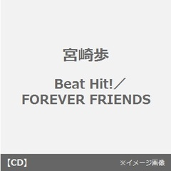 Beat Hit!/FOREVER FRIENDS