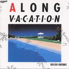 A LONG VACATION~20th Anniversary Edition