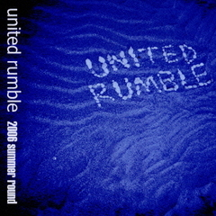 united rumble-2006 summer round-