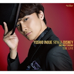 Yoshio Inoue sings Disney ~One Night Dream!The Live