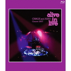 CHAGE & ASKA/Concert 2007 alive in live(Blu-ray Disc)